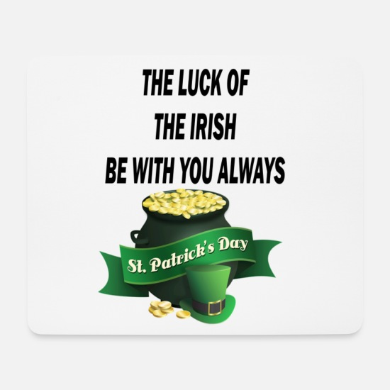 Irish Beer Mouse Pads - The Luck Of The Irish Be With You Always - Mouse Pad white