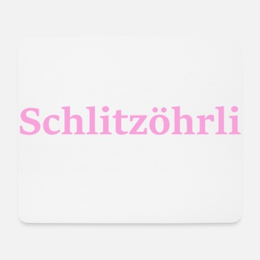 Collections Schlitzöhrli collection - Mouse Pad (horizontal)