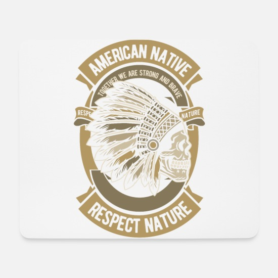 Native American Mouse Pads - American Native American Skull Respect Nature - Mouse Pad white