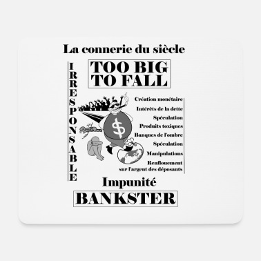 Irresponsible bankster irresponsible and unpunished - Mouse Pad