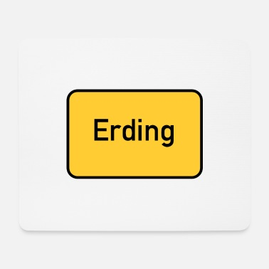 Road Sign Road sign Erding - sign - entrance sign - Mouse Pad