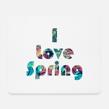 Spring Spring spring - Mouse Pad
