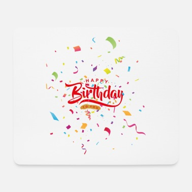 Happy Birthday Happy Birthday Happy Birthday Design - Musematte