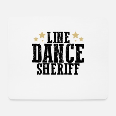 Linedancesheriff linedance sheriff western gift - Mouse Pad
