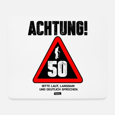 50 Birthday Attention 50 Please Loudly Speak 50 Birthday - Mouse Pad