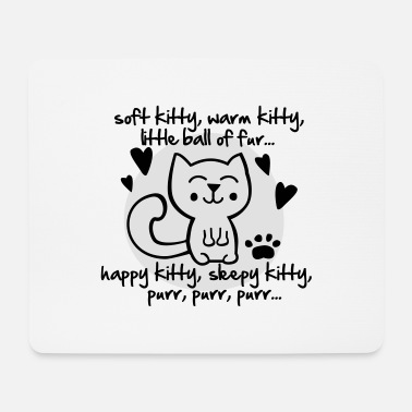 Ball soft kitty, warm kitty, little ball of fur... - Mouse Pad