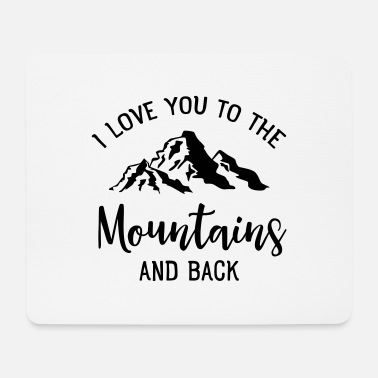 Wand I Love You To The Mountains And Back - Mousepad