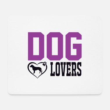 Dog Lover Dog Lovers. Dog Lovers - Mouse Pad