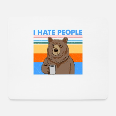 Hater Bear Drink Coffee I Hate People - Mouse Pad