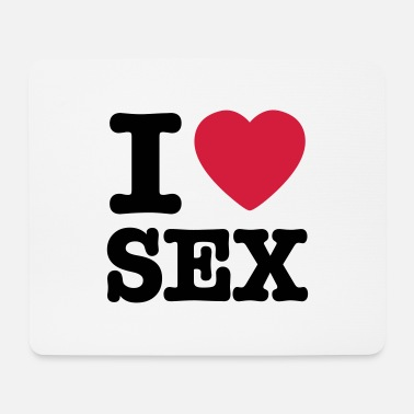 I Love Sex i love sex IT - Tappetino mouse