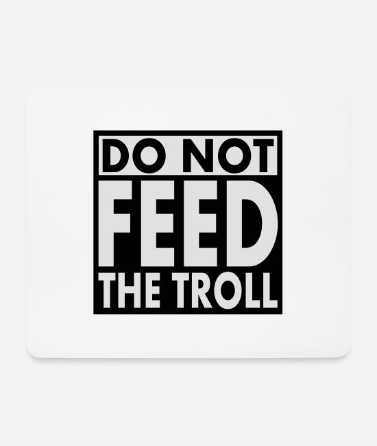 Forum Mouse Pads - Do Not Feed the Troll 2c - Mouse Pad white