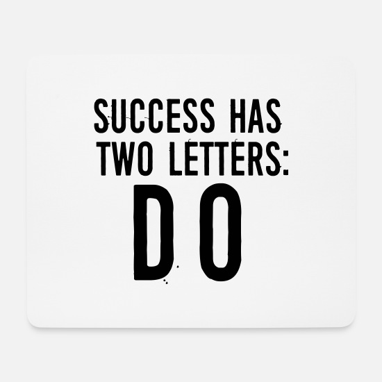 Bff Mousepads  - Success has 2 Letters: DO - Mousepad Weiß