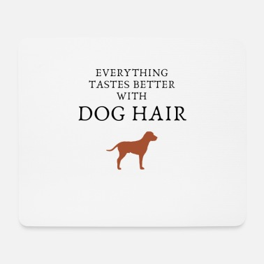 Dog Sayings dog, dogs, sayings, dog sayings, dog hair - Mouse Pad