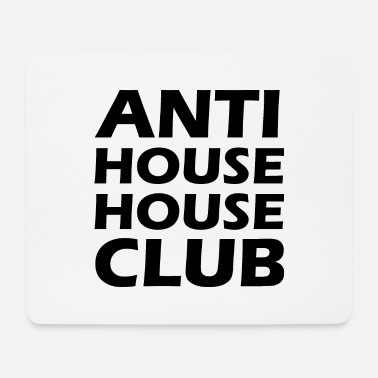 House Anti House House Club - Musemåtte