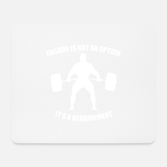 Failure Mouse Pads - Failure Is Not An Option (2) - Mouse Pad white