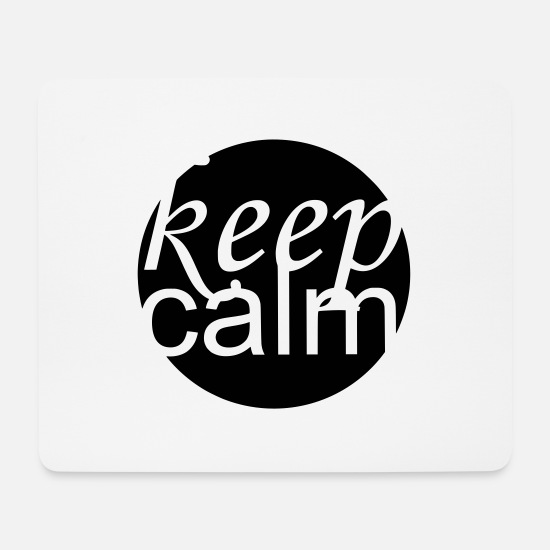 Ruhe Mousepads  - keep calm - Mousepad Weiß