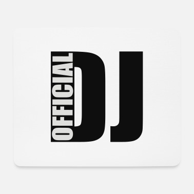 Official official DJ - Mouse Pad