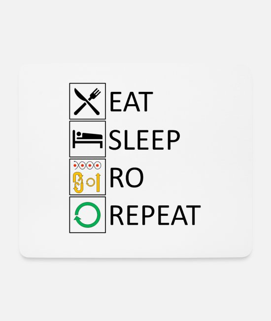Quote Mouse Pads - Eat sleep RO repeat - Mouse Pad white