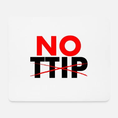 NO TTIP - Mousepad