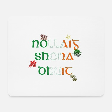 Irish Irish Christmas Greeting T-shirt - Mouse Pad