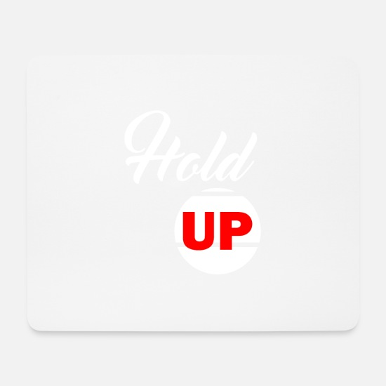 Hold-up Tapis de souris  - Hold Up - Tapis de souris blanc