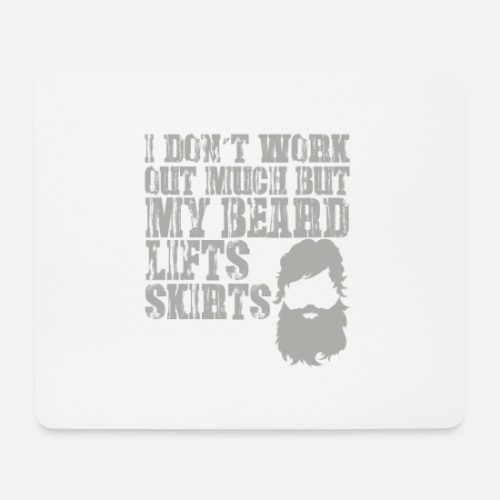 Lifting Mouse Pads - My beard lifting skirts - Mouse Pad white
