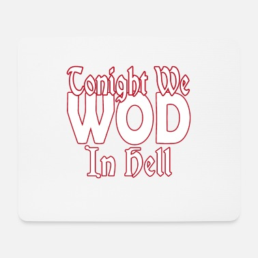 Wod WOD in Hell - Mouse Pad