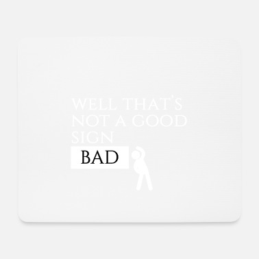 Signs Signs - Mouse Pad