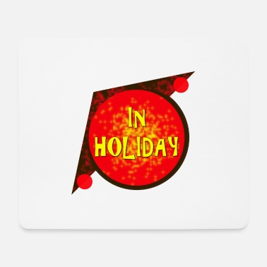 Holiday Holiday - Mousepad