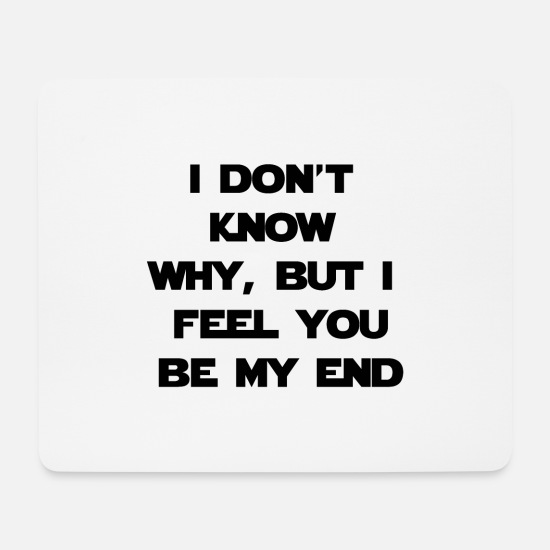 Quotes Mouse Pads - Quote - Mouse Pad white