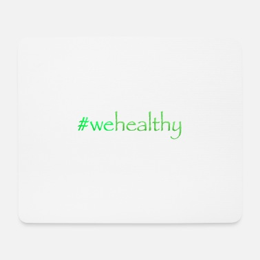 Healthy Healthy - Mouse Pad