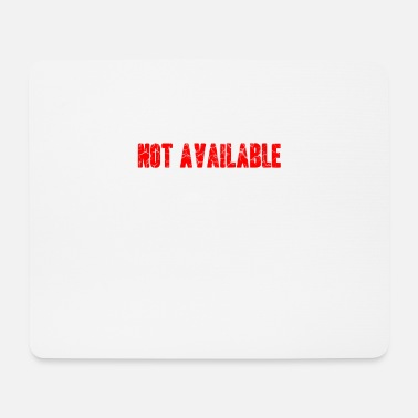 Available not available - Mouse Pad