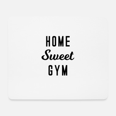 Home sweet gym fitness trainingstraining - Muismat