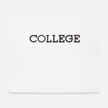 College college - Mouse Pad