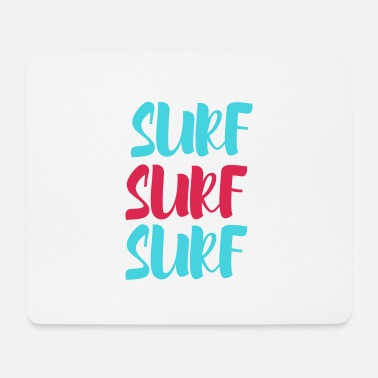 Surfing surf surf surf - Mouse Pad