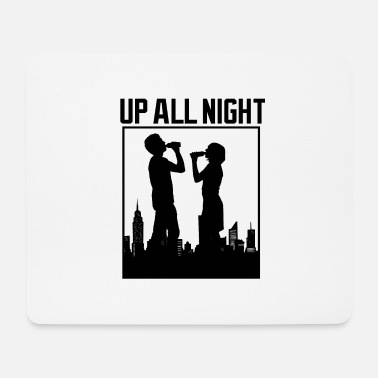 Party Up all night - party silhouette - Mouse Pad