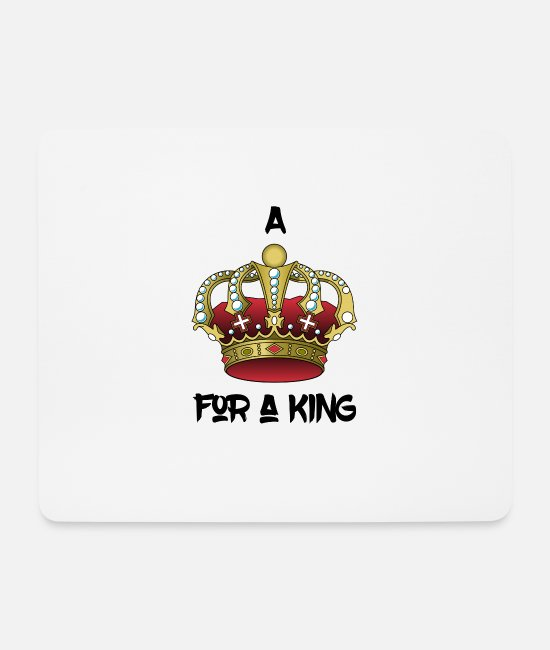 Honor Mouse Pads - King crown | gift reign monarchy honor - Mouse Pad white