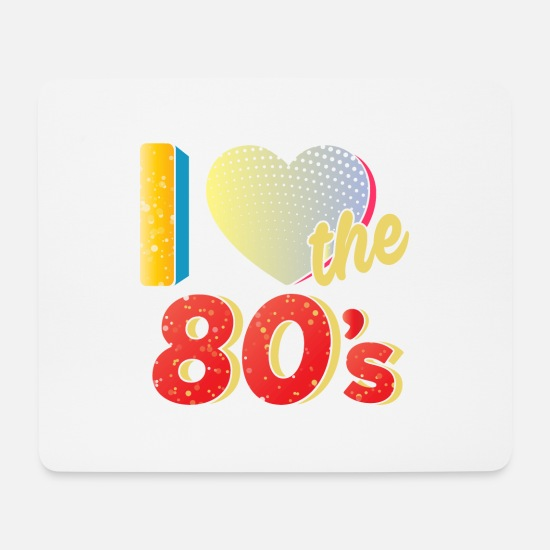 Lieben Mousepads  - I love the 80s - Mousepad Weiß