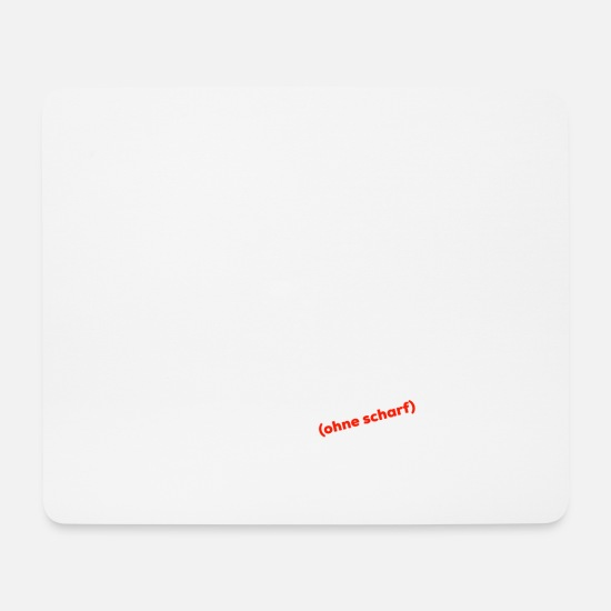 Schule Mousepads  - Einmal mit Alles (ohne scharf) - Mousepad Weiß