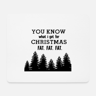 Fat Fat Fat Fat - Mouse Pad