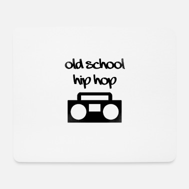 Old School Hip Hop Old School Hip Hop - Mouse Pad
