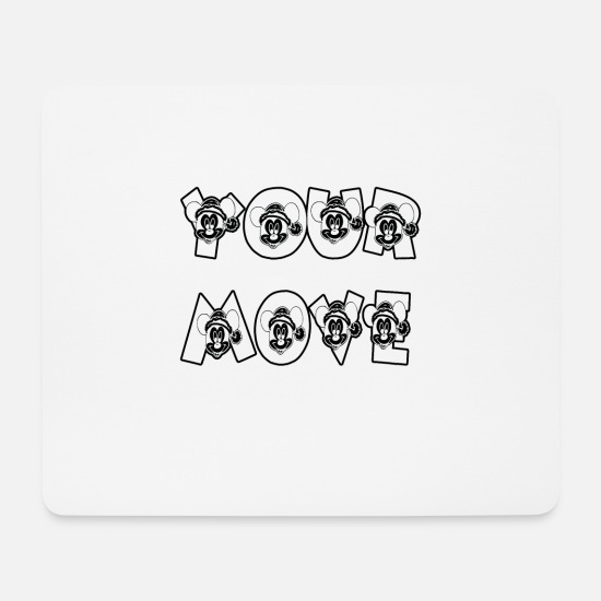 Seller Mouse Pads - Your Move - Mouse Pad white