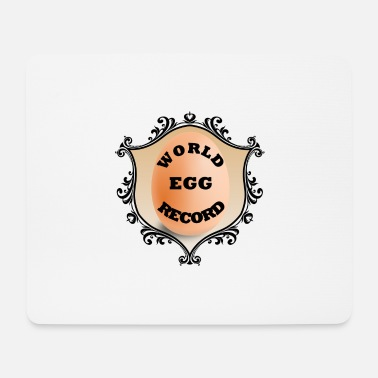 World Record World Record Egg - Mouse Pad