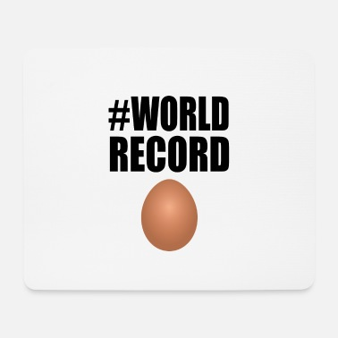 World Record Egg world record #World record egg gift idea - Mouse Pad