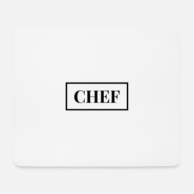 Chef Chef - Chef - Chef - Mouse Pad