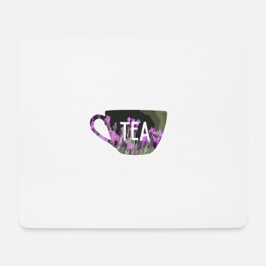 Tea TEA TEA - Mouse Pad