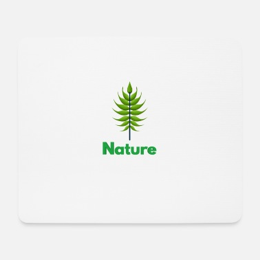 Nature Nature nature lover - Mouse Pad