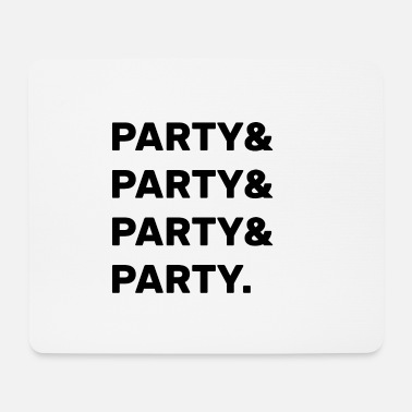 Party Party Party - Mouse Pad