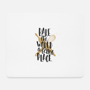 bake the world - Mouse Pad