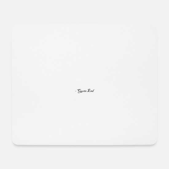 Citations Tapis de souris  - fin de citation - Tapis de souris blanc